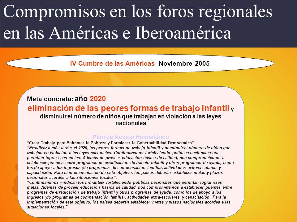 Declaración de México XIV Conferencia Interamericana Nos comprometemos a proteger a los niños y niñas de la explotación económica y la realización de tareas que puedan interferir con su educación y desarrollo integral conforme al principio de abolición efectiva del trabajo infantil, recogido en la Declaración de Principios y Derechos Fundamentales en el Trabajo de la OIT (1998).