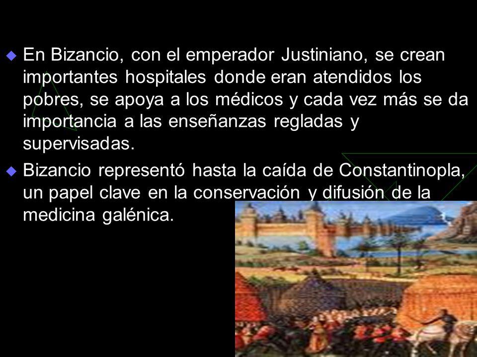 En Bizancio, con el emperador Justiniano, se crean importantes hospitales donde eran atendidos los pobres, se apoya a los médicos y cada vez más se da