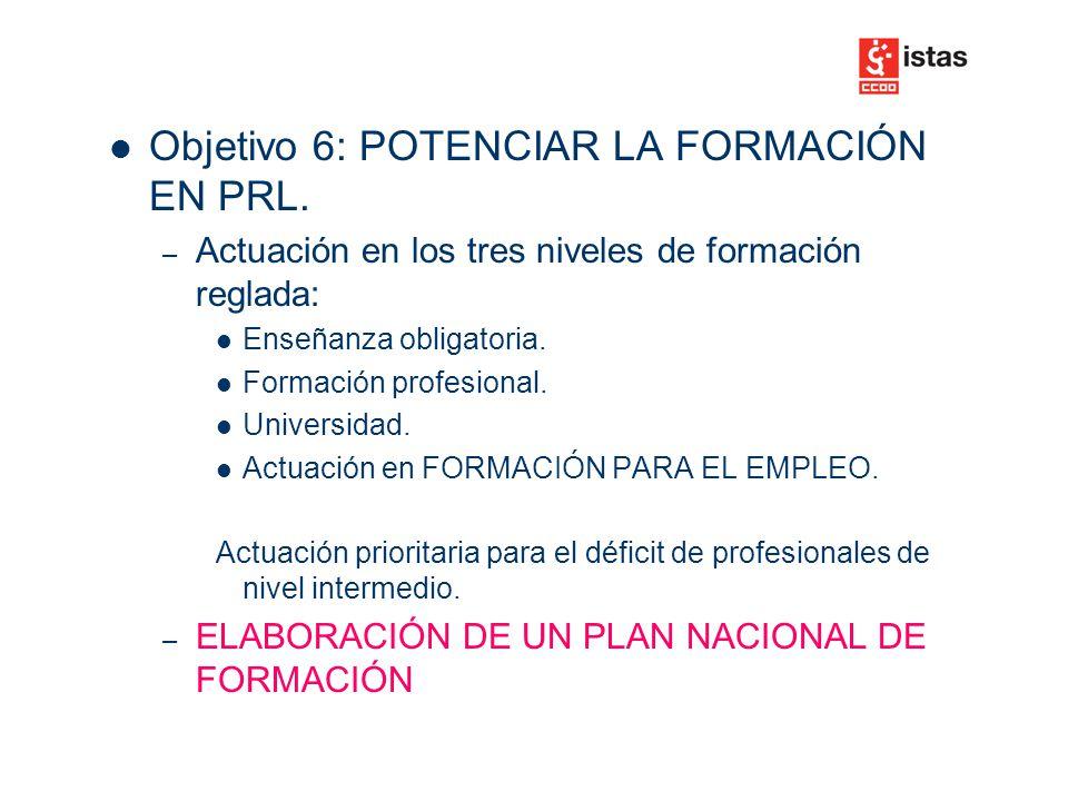 Objetivo 6: POTENCIAR LA FORMACIÓN EN PRL.