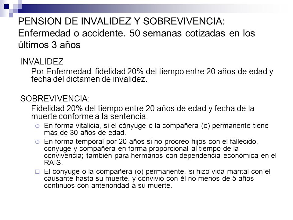 PENSION DE INVALIDEZ Y SOBREVIVENCIA: Enfermedad o accidente.