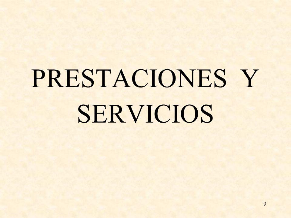 9 PRESTACIONES Y SERVICIOS