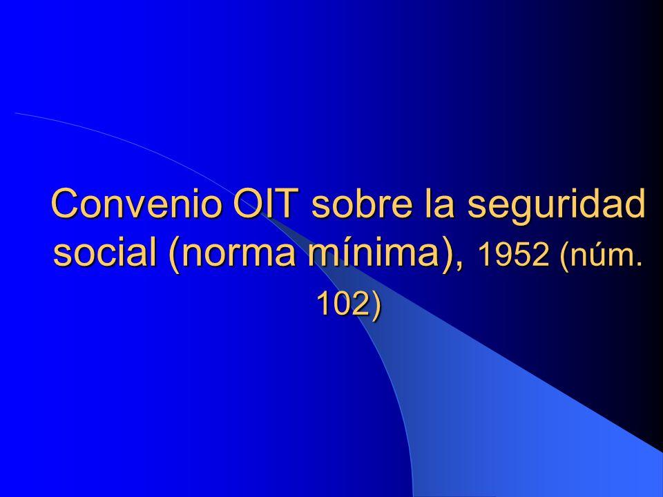Convenio OIT sobre la seguridad social (norma mínima), 1952 (núm. 102)