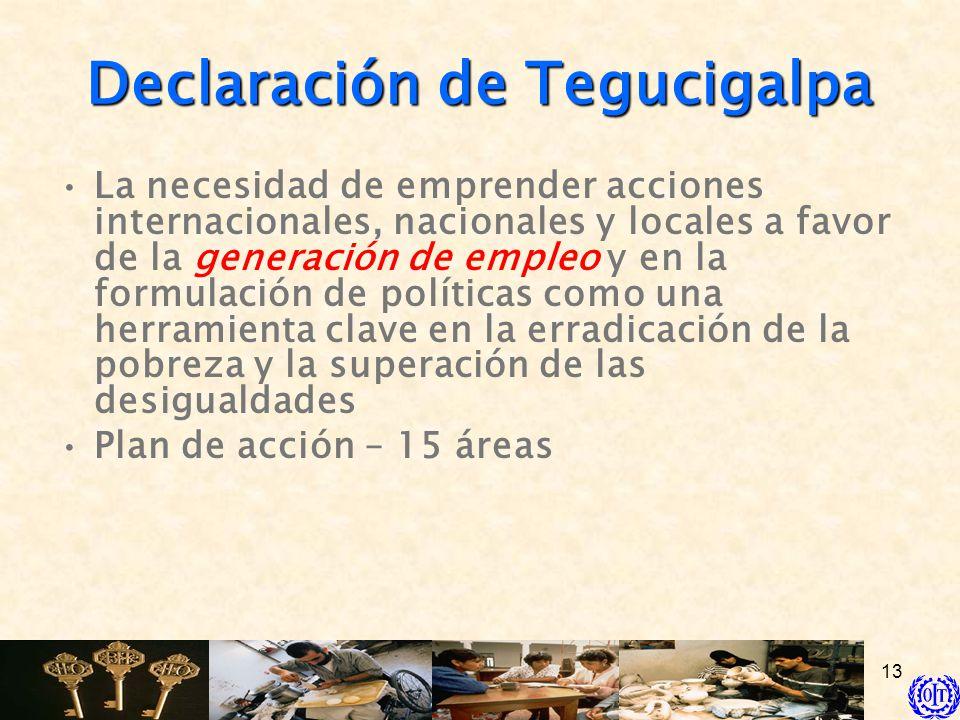 13 La necesidad de emprender acciones internacionales, nacionales y locales a favor de la generación de empleo y en la formulación de políticas como u
