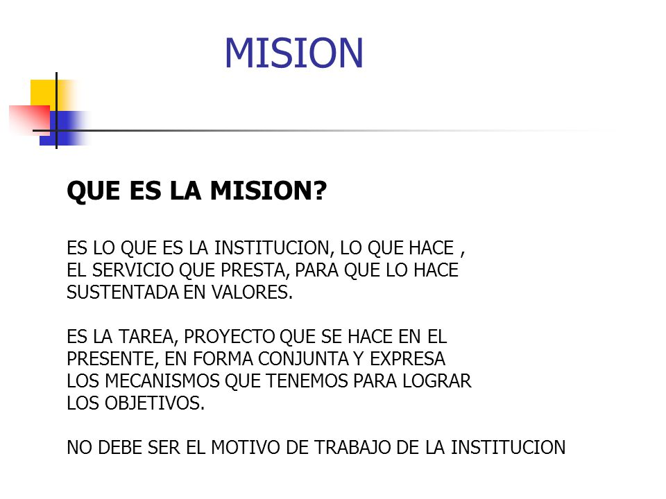 LA MISION : ¿CUAL ES SU UTILIDAD.