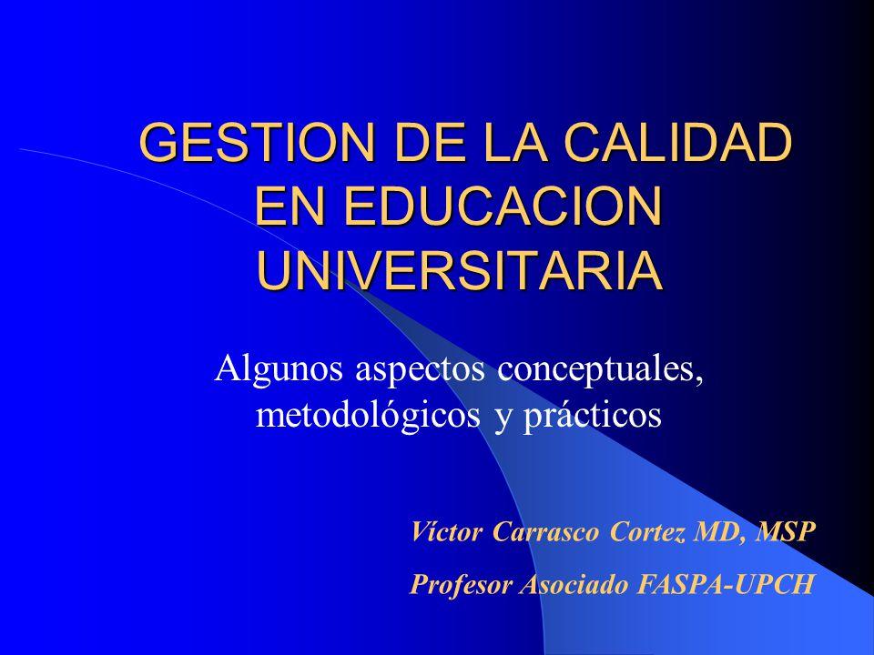 DIFICULTADES O BARRERAS PARA EL MEJORAMIENTO DE LA CALIDAD DE LA EDUCACION UNIVERSITARIA (1) 1.