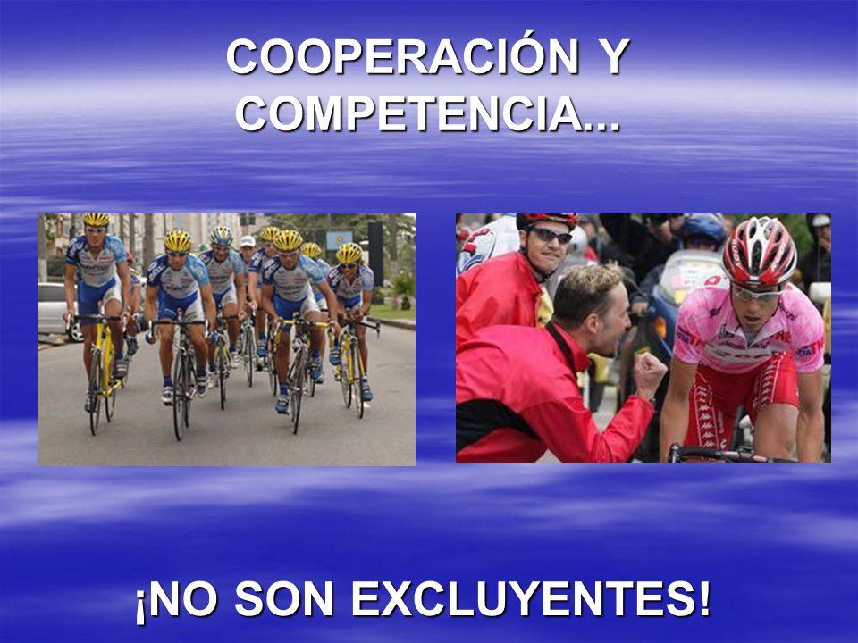 COOPERACIÓN Y COMPETENCIA... ¡NO SON EXCLUYENTES!