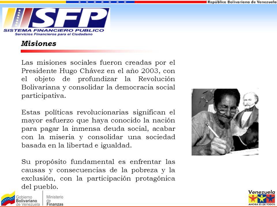 Misiones Las misiones sociales fueron creadas por el Presidente Hugo Chávez en el año 2003, con el objeto de profundizar la Revolución Bolivariana y c