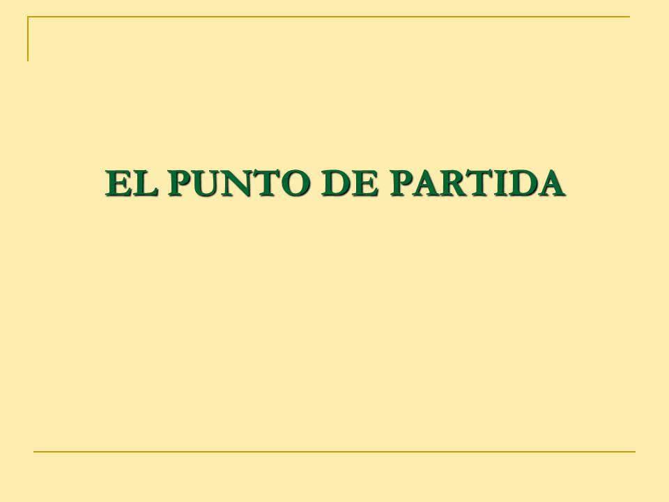 EL PUNTO DE PARTIDA