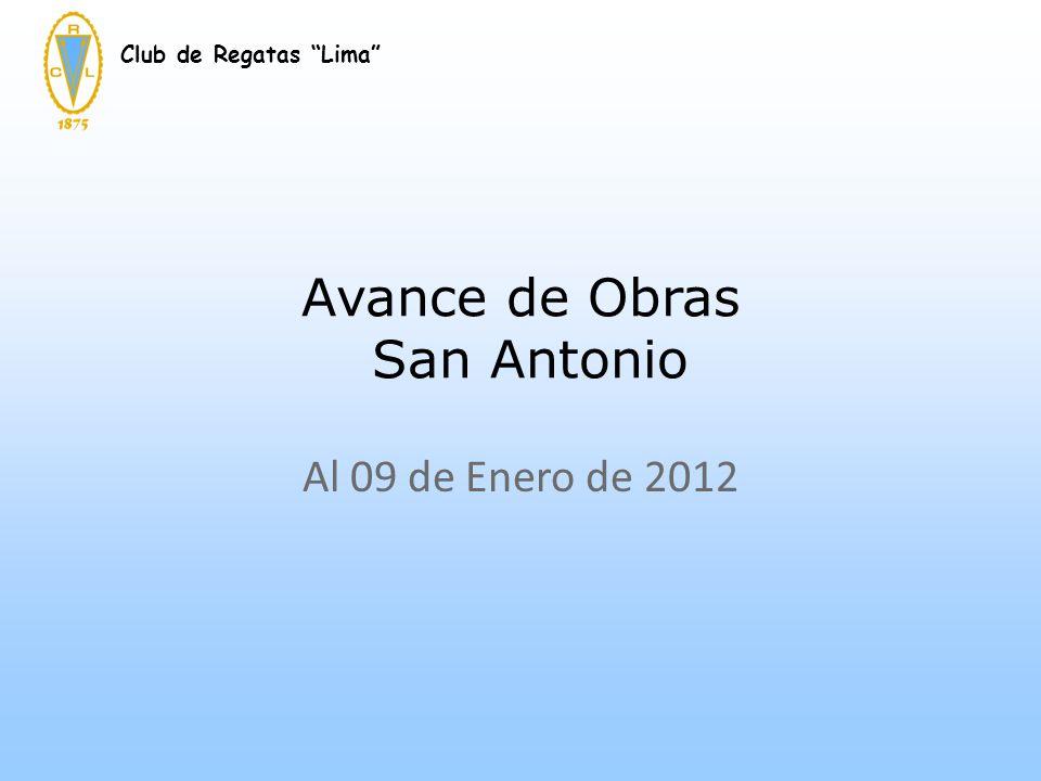 Avance de Obras San Antonio Club de Regatas Lima Al 09 de Enero de 2012