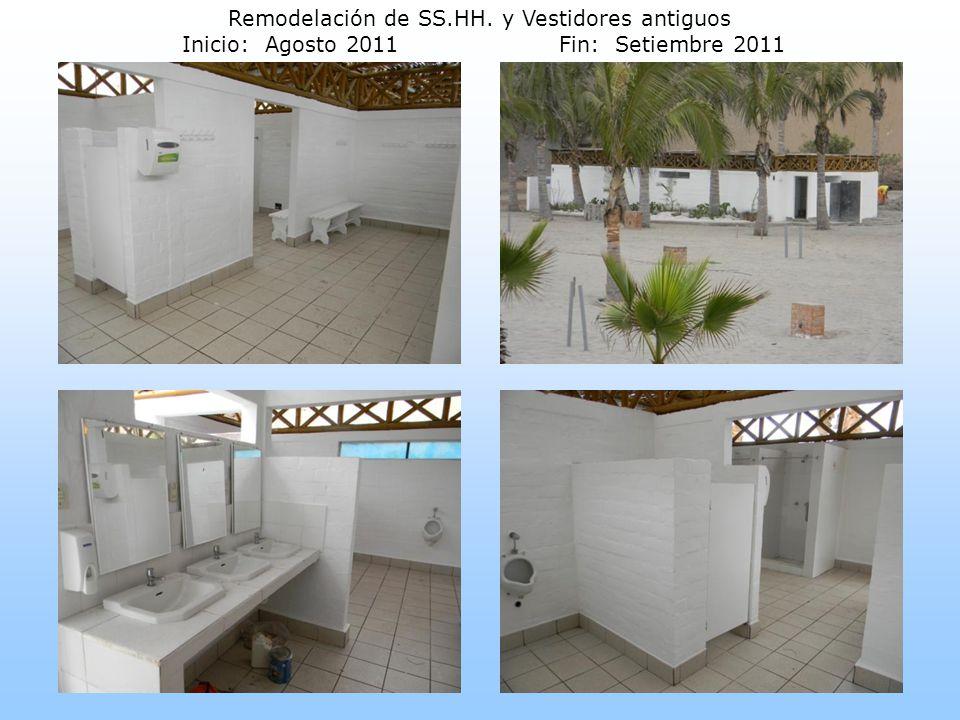 Remodelación de SS.HH. y Vestidores antiguos Inicio: Agosto 2011Fin: Setiembre 2011