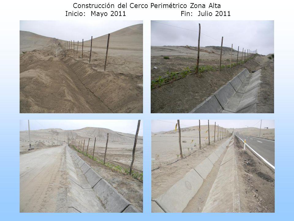 Construcción del Cerco Perimétrico Zona Alta Inicio: Mayo 2011Fin: Julio 2011