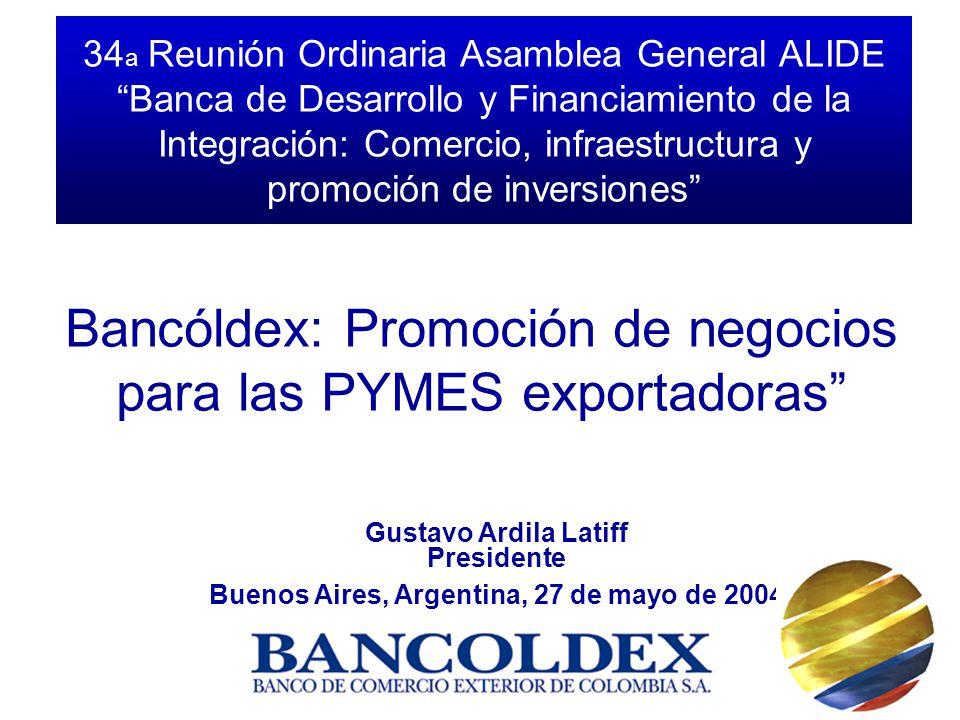 34 a Reunión Ordinaria Asamblea General ALIDE Banca de Desarrollo y Financiamiento de la Integración: Comercio, infraestructura y promoción de inversi