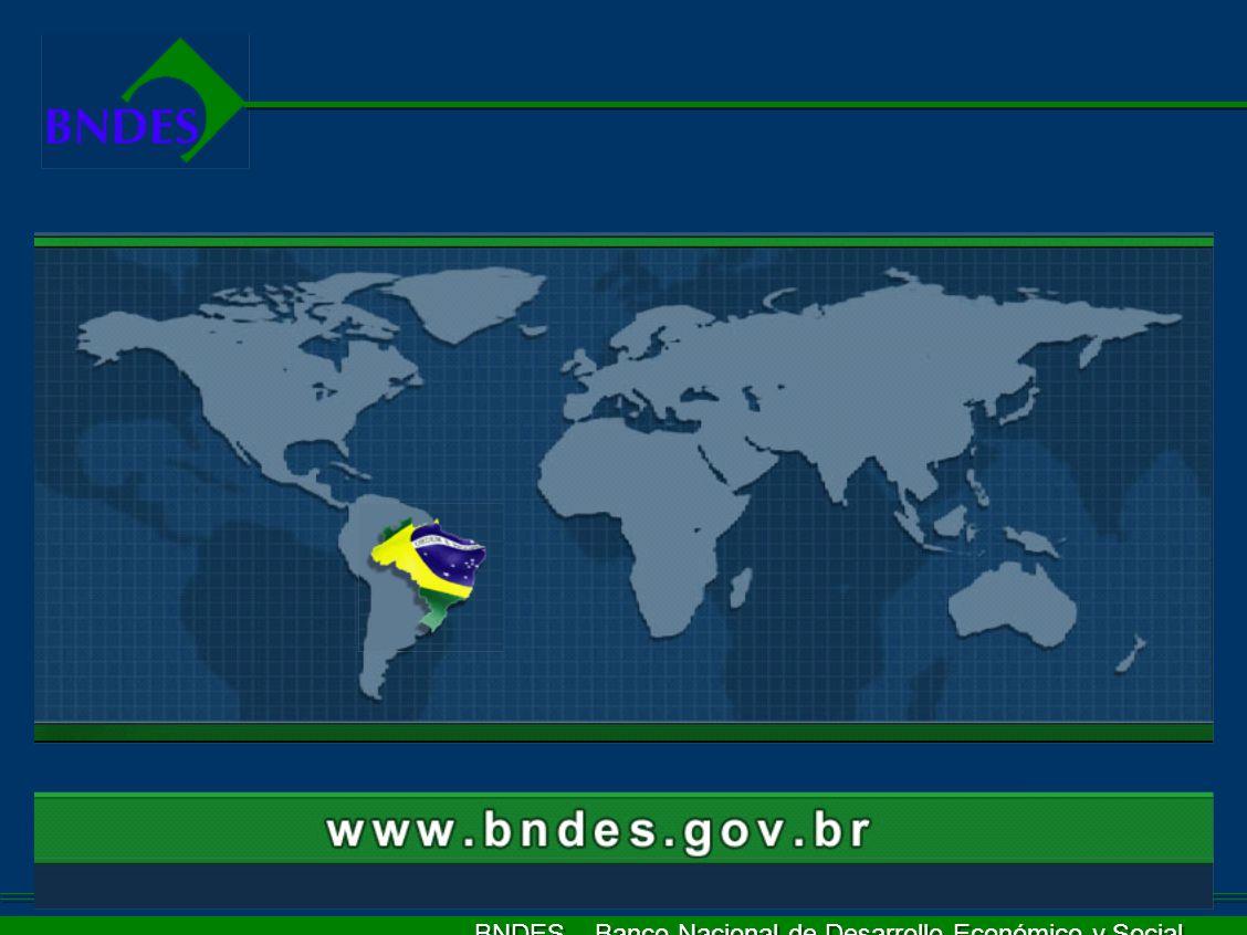 BNDES – Banco Nacional de Desarrollo Económico y Social
