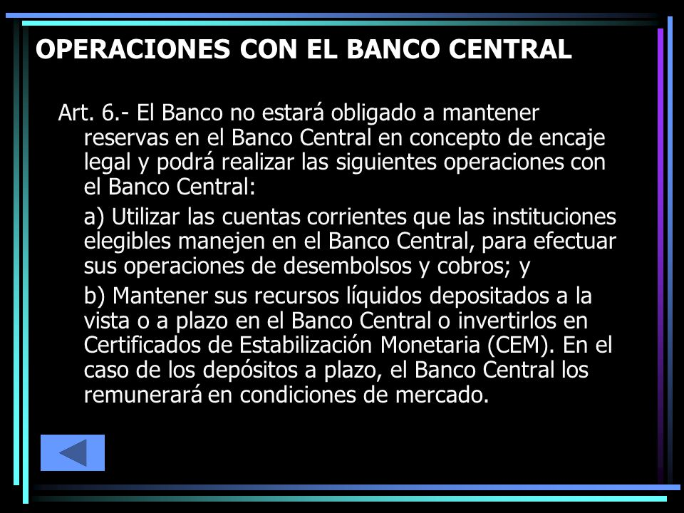 OPERACIONES CON EL BANCO CENTRAL Art.