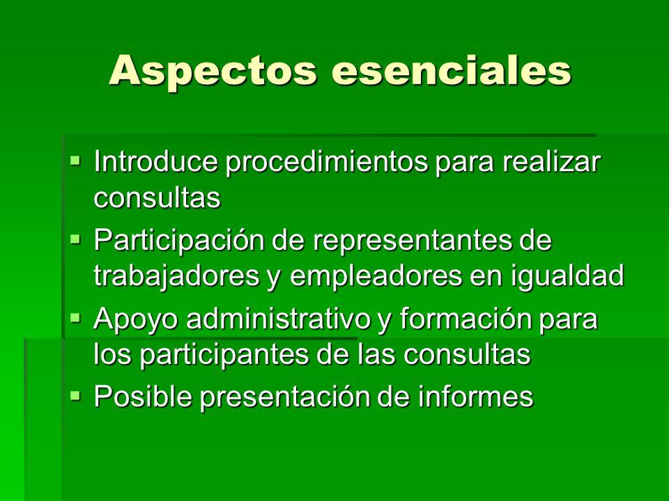 Aspectos esenciales Introduce procedimientos para realizar consultas Introduce procedimientos para realizar consultas Participación de representantes