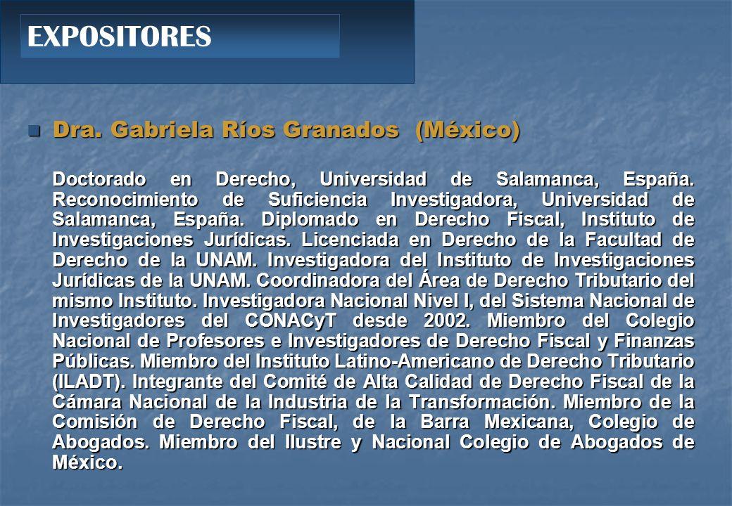 Dra.Gabriela Ríos Granados (México) Dra.
