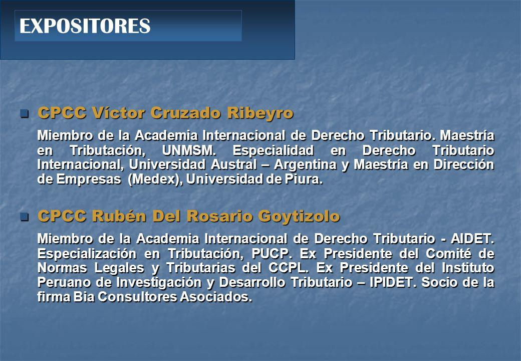 CPCC Víctor Cruzado Ribeyro CPCC Víctor Cruzado Ribeyro Miembro de la Academia Internacional de Derecho Tributario.