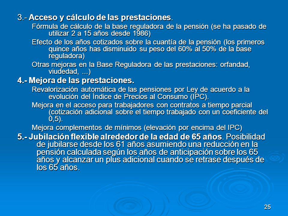 25 3.- Acceso y cálculo de las prestaciones.