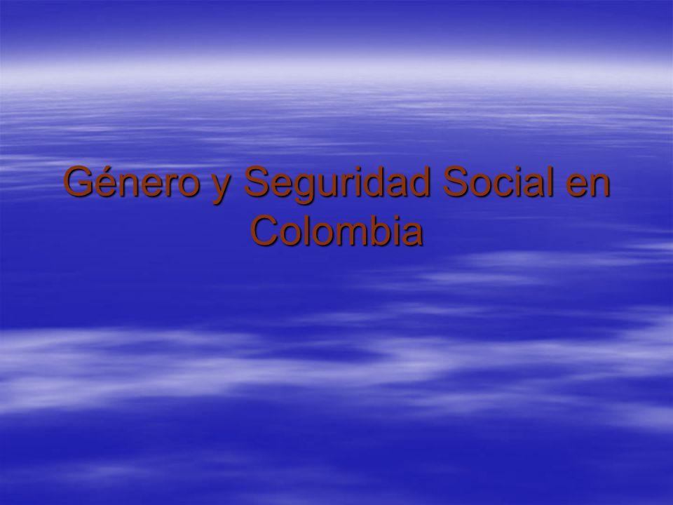 Género y Seguridad Social en Colombia