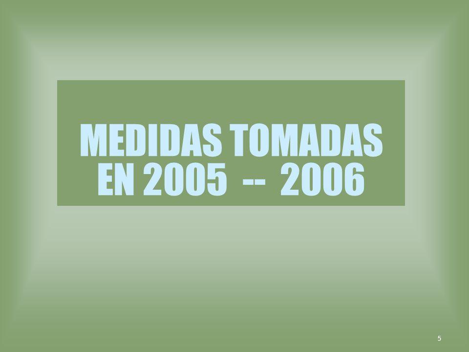 5 MEDIDAS TOMADAS EN 2005 -- 2006