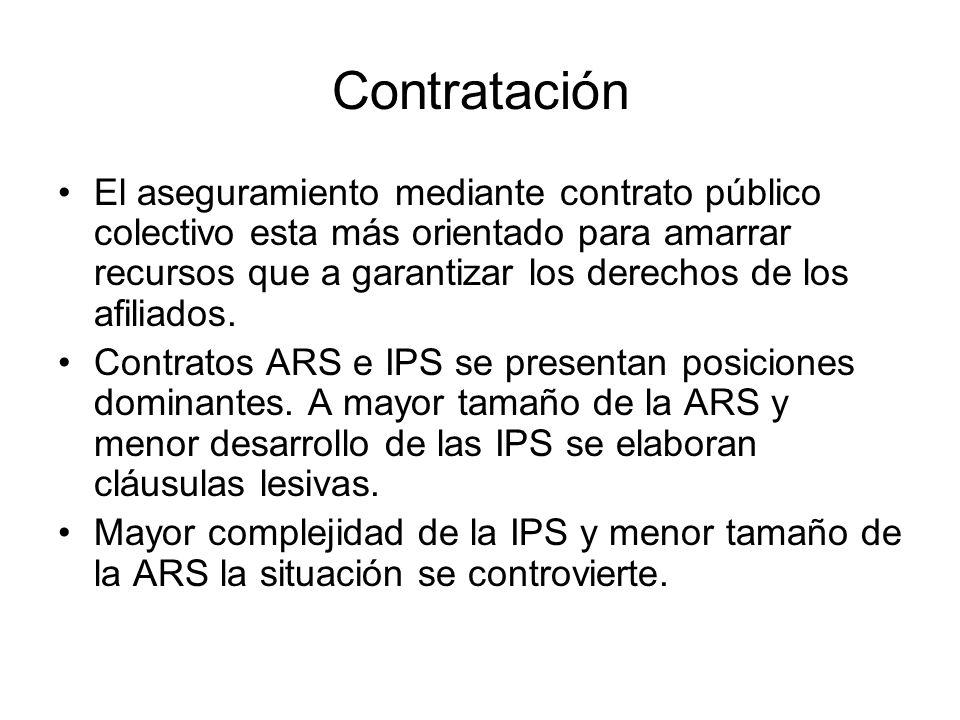 Contratación El aseguramiento mediante contrato público colectivo esta más orientado para amarrar recursos que a garantizar los derechos de los afilia