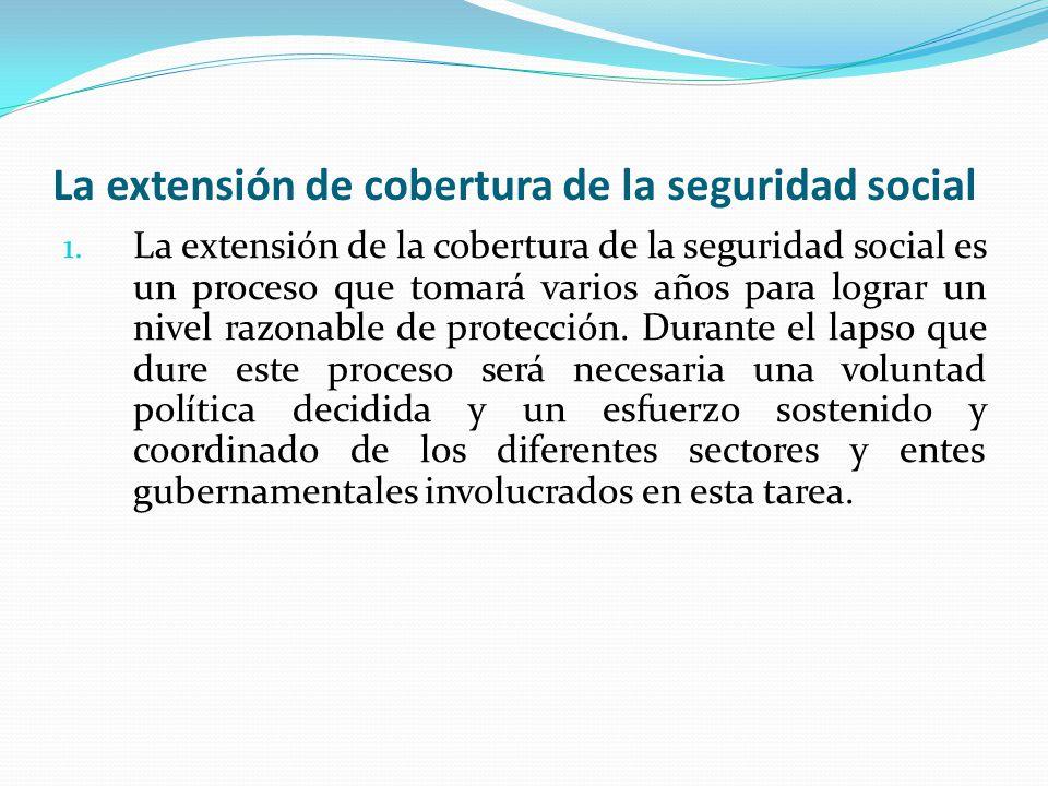 La extensión de cobertura de la seguridad social 1.