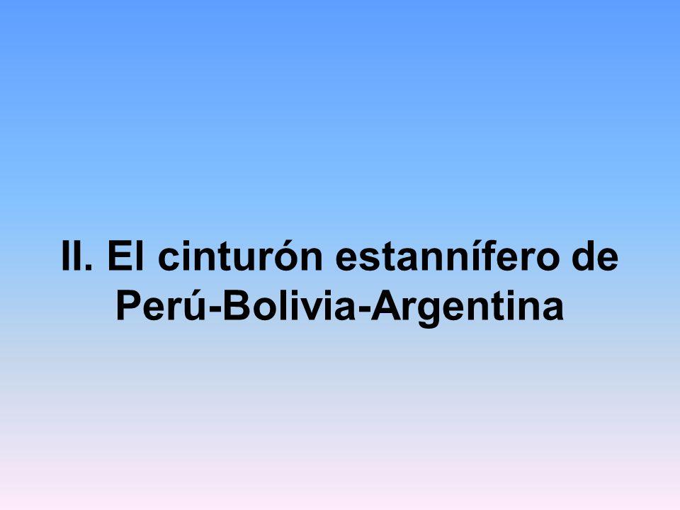 II. El cinturón estannífero de Perú-Bolivia-Argentina