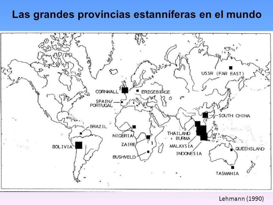 Las grandes provincias estanníferas en el mundo Lehmann (1990)
