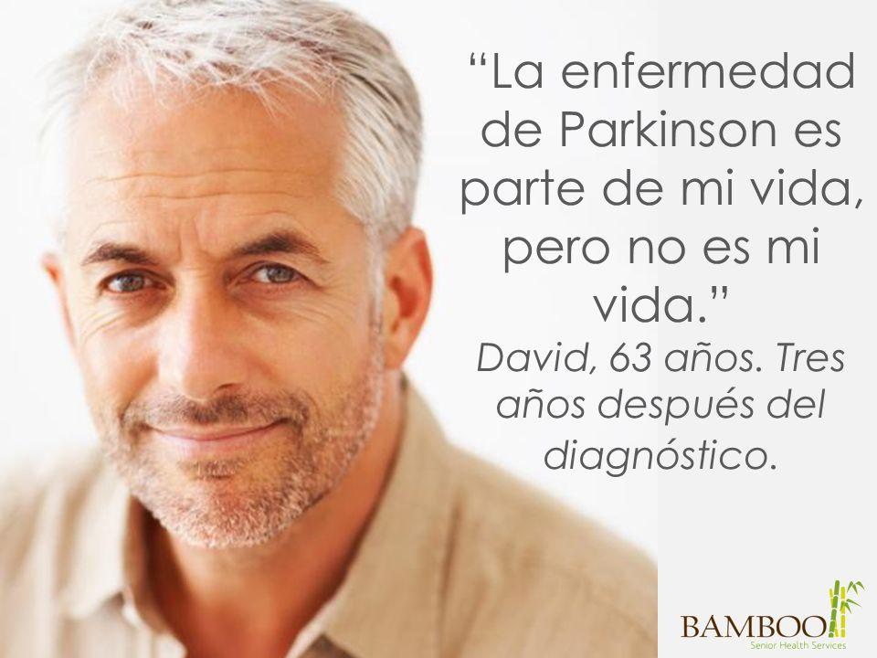 La enfermedad de Parkinson es parte de mi vida, pero no es mi vida.