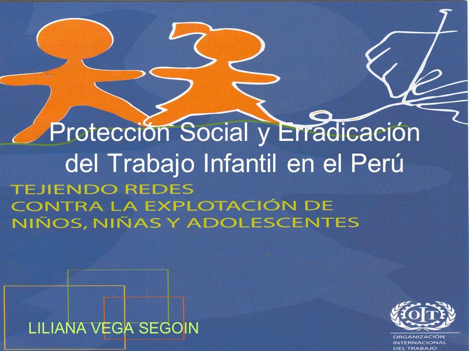 LILIANA VEGA SEGOIN Protección Social y Erradicación del Trabajo Infantil en el Perú