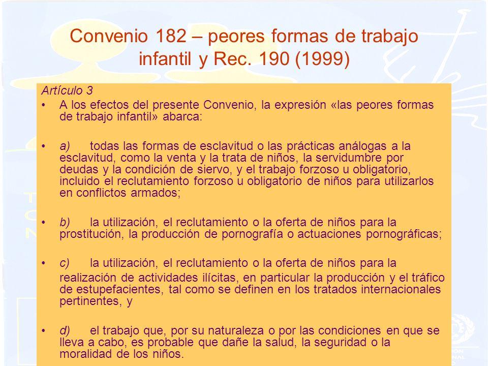 Convenio 182 – peores formas de trabajo infantil y Rec.
