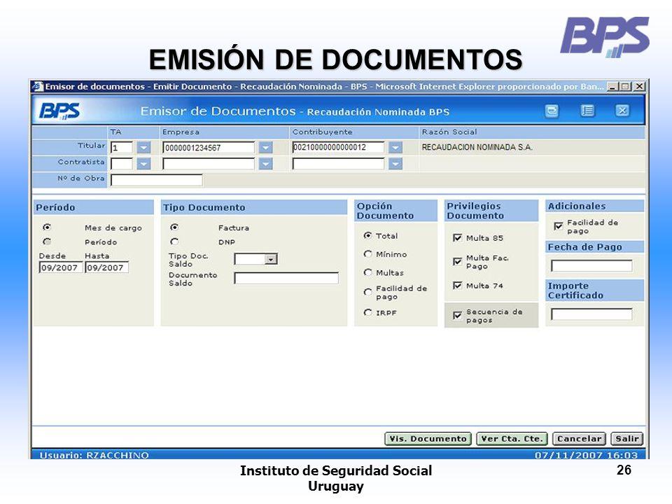 Instituto de Seguridad Social Uruguay 26 EMISIÓN DE DOCUMENTOS