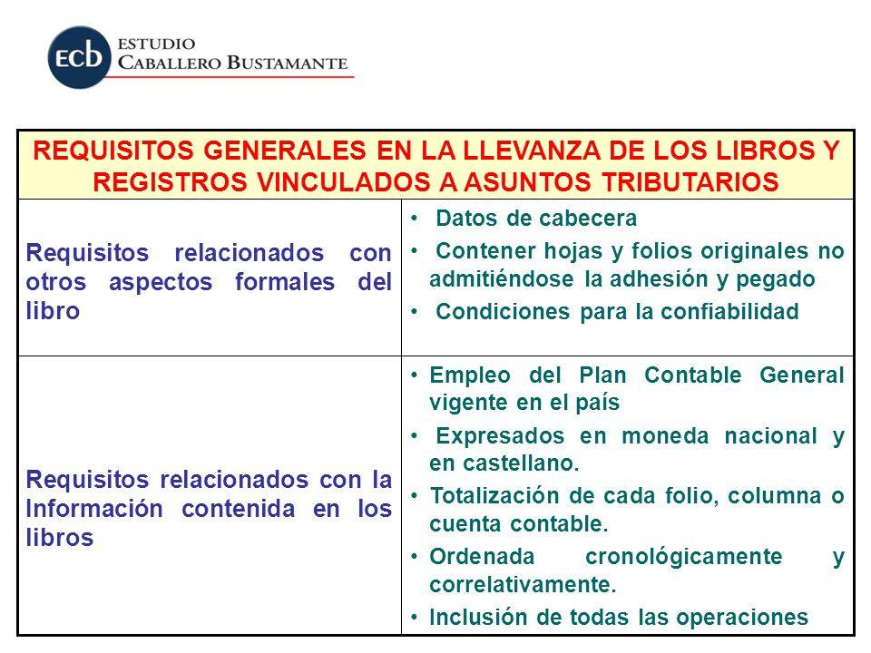Empleo del Plan Contable General vigente en el país Expresados en moneda nacional y en castellano. Totalización de cada folio, columna o cuenta contab