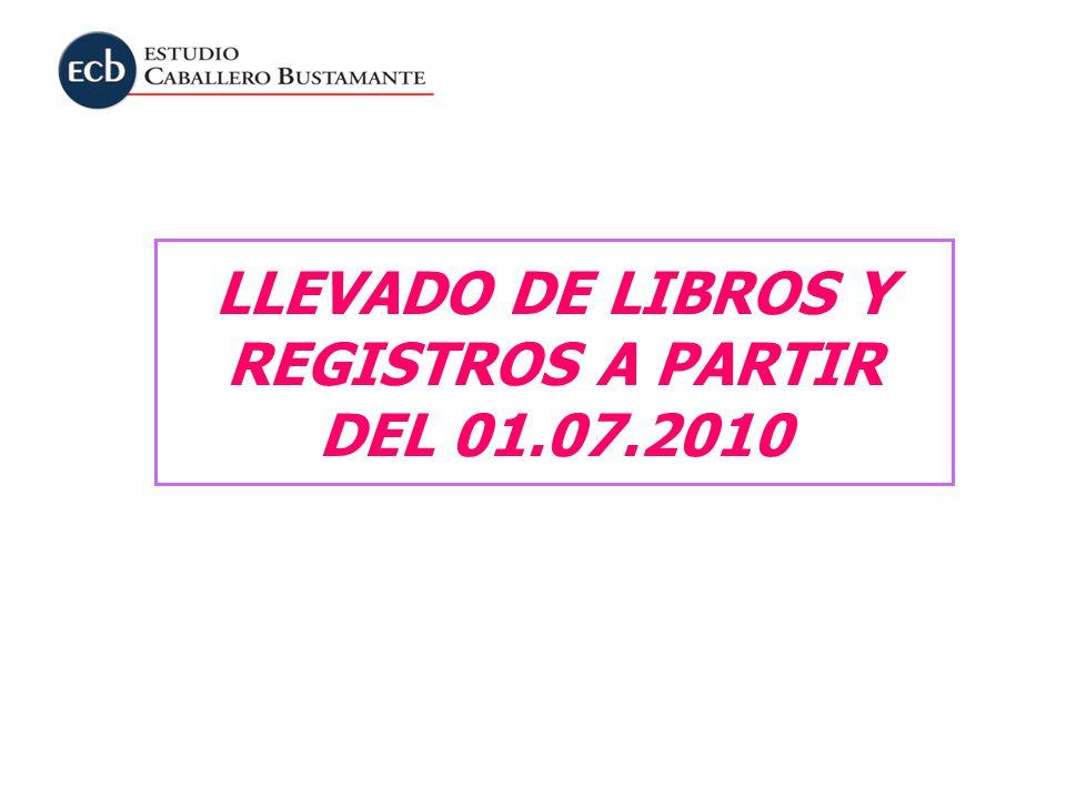 LLEVADO DE LIBROS Y REGISTROS A PARTIR DEL 01.07.2010