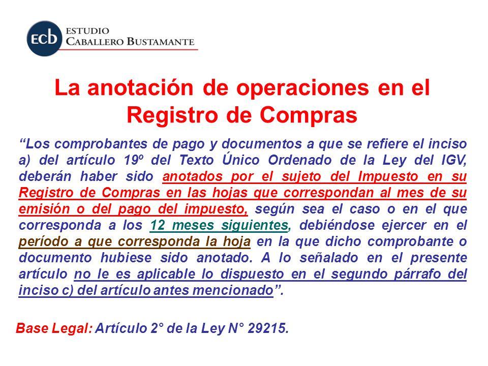 Los comprobantes de pago y documentos a que se refiere el inciso a) del artículo 19º del Texto Único Ordenado de la Ley del IGV, deberán haber sido an
