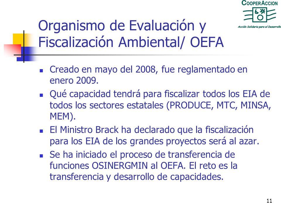 10 EIA aprobados en 2009 Según la DGAAM, durante el 2009, un total de 255 estudios ambientales fueron aprobados. 106 a estudios ambientales para proye