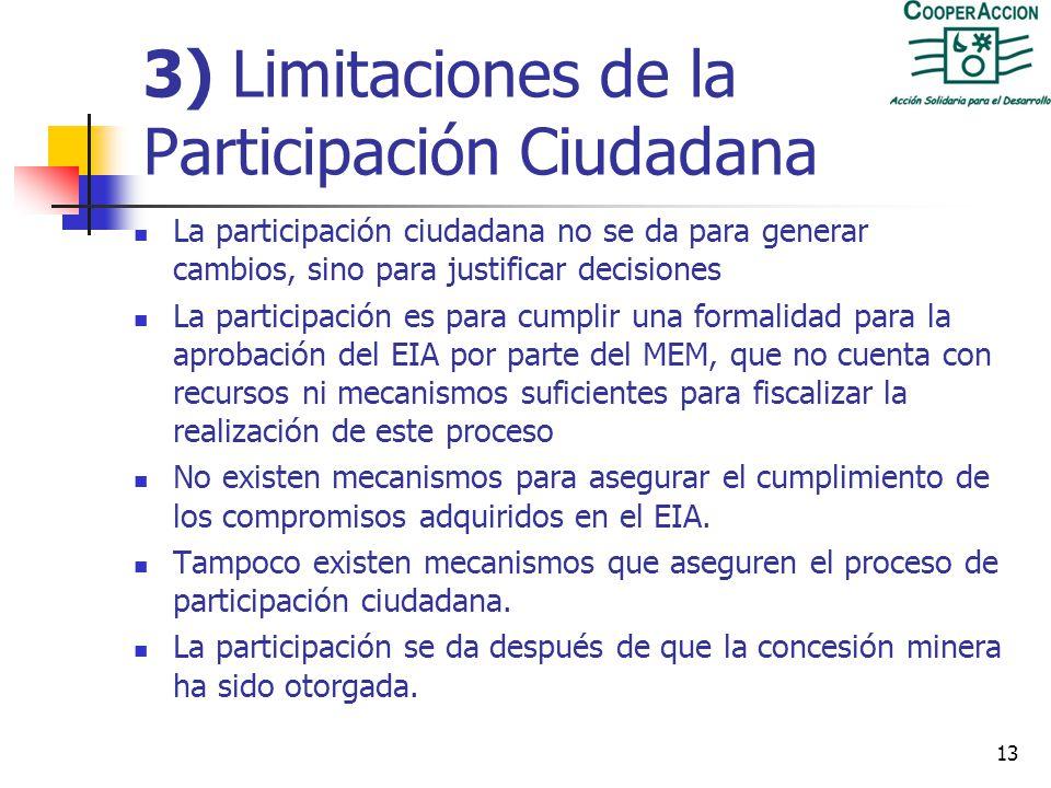 12 2) Los EIA son un estudio de parte Desde 1992, los EIA para el sector deben ser realizados por una empresa consultora inscrita en el MEM. El EIA es