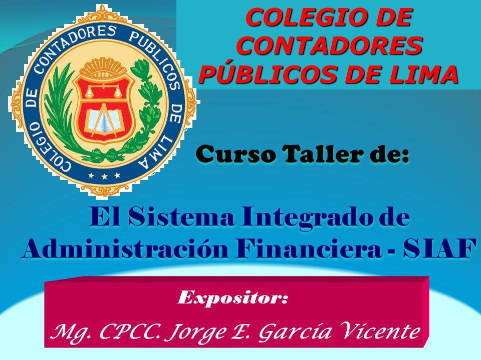 Expositor: Mg. CPCC. Jorge E. García Vicente COLEGIO DE CONTADORES PÚBLICOS DE LIMA