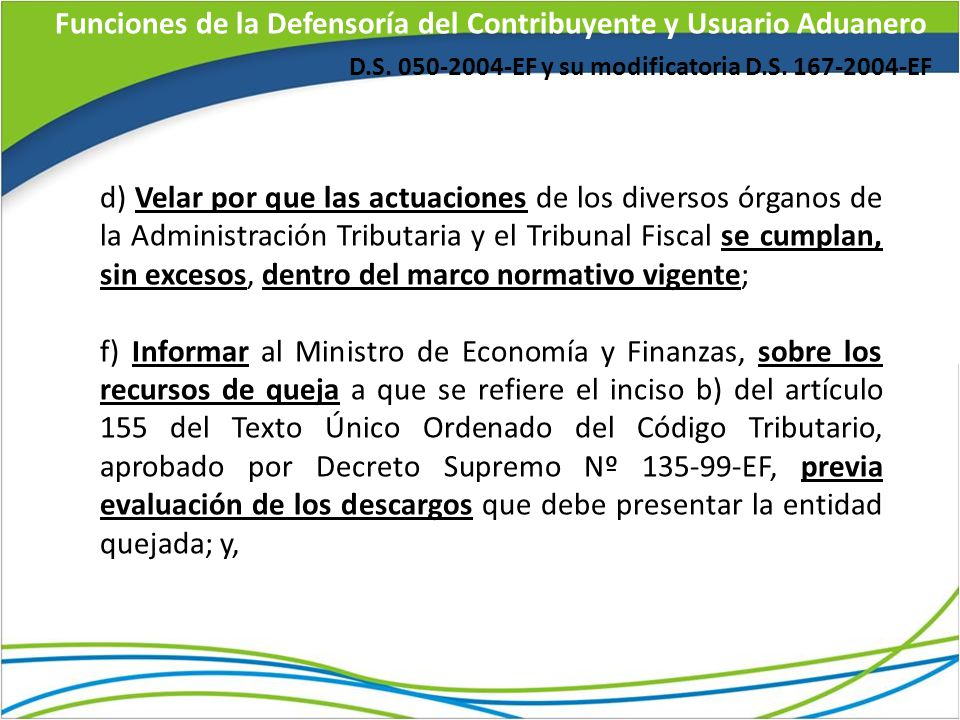 Funciones de la Defensoría del Contribuyente y Usuario Aduanero D.S.
