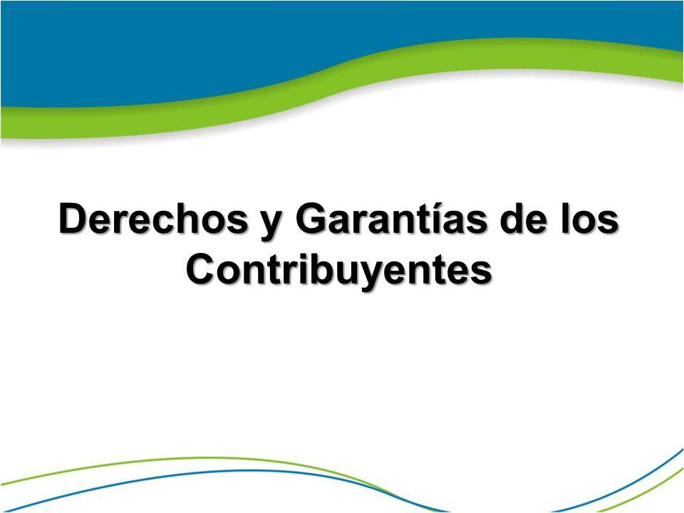 Derechos y Garantías de los Contribuyentes