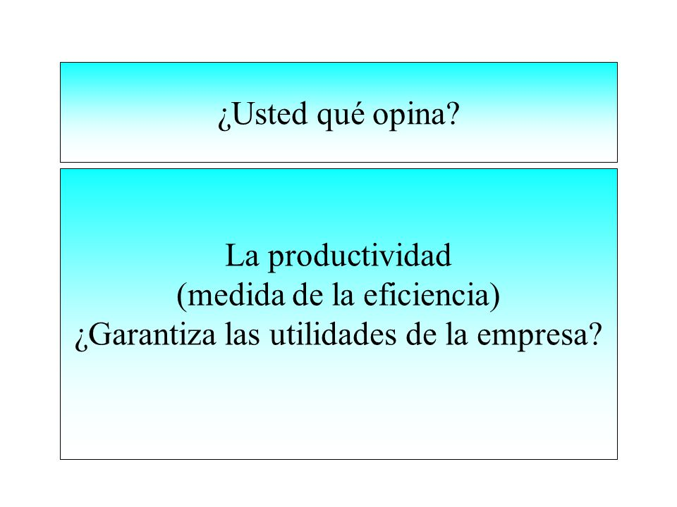 ¿Usted qué opina.