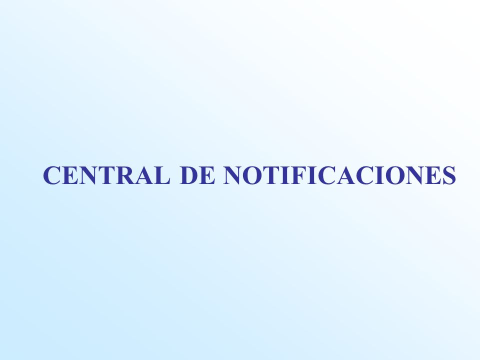 CENTRAL DE NOTIFICACIONES