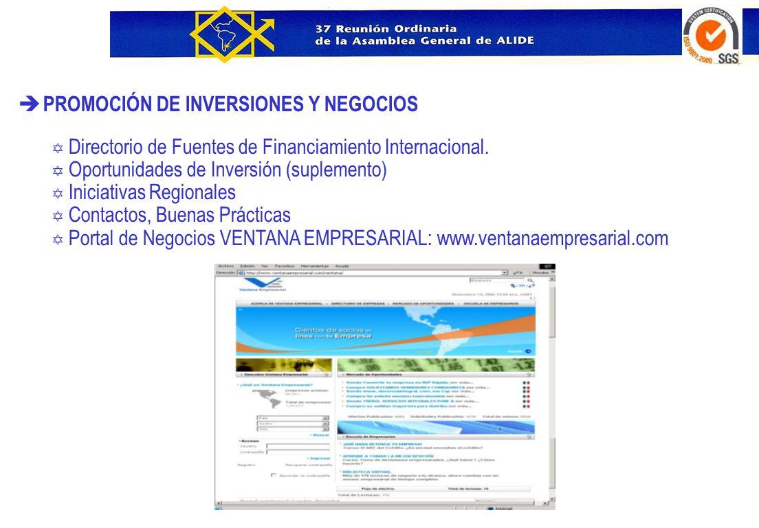 è PROMOCIÓN DE INVERSIONES Y NEGOCIOS Y Directorio de Fuentes de Financiamiento Internacional. Y Oportunidades de Inversión (suplemento) Y Iniciativas