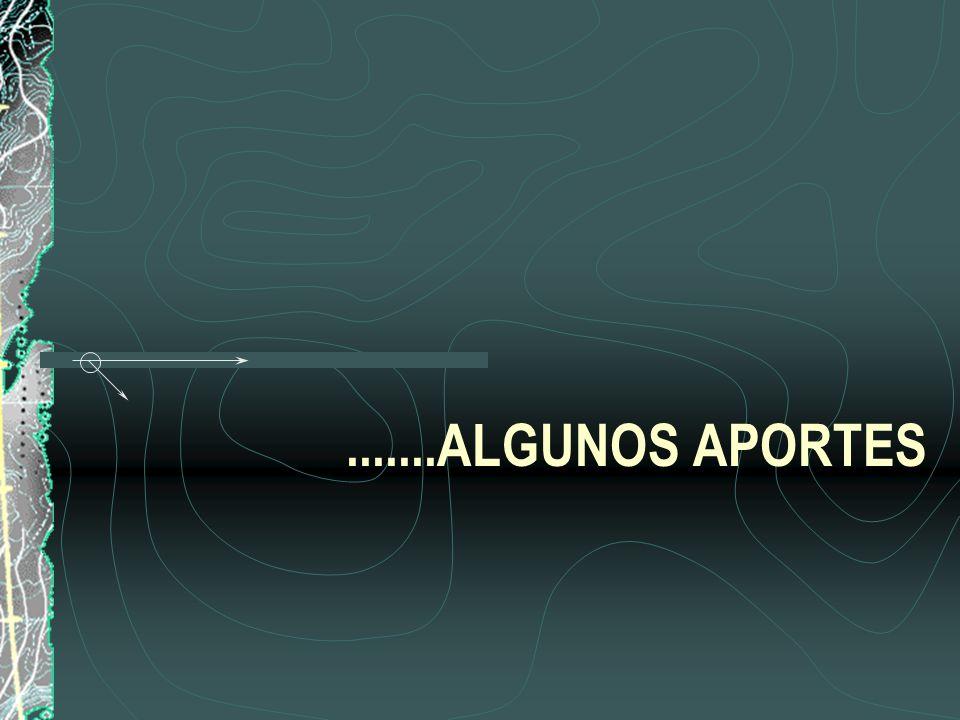 .......ALGUNOS APORTES