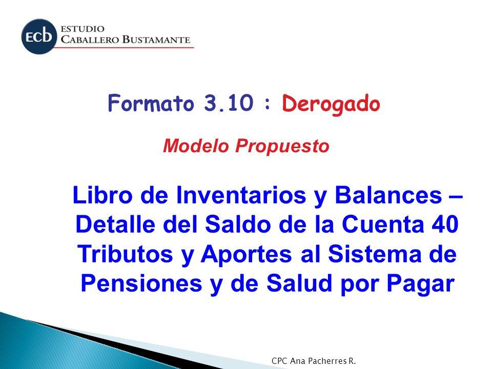 CPC Ana Pacherres R. Libro de Inventarios y Balances – Detalle del Saldo de la Cuenta 40 Tributos y Aportes al Sistema de Pensiones y de Salud por Pag