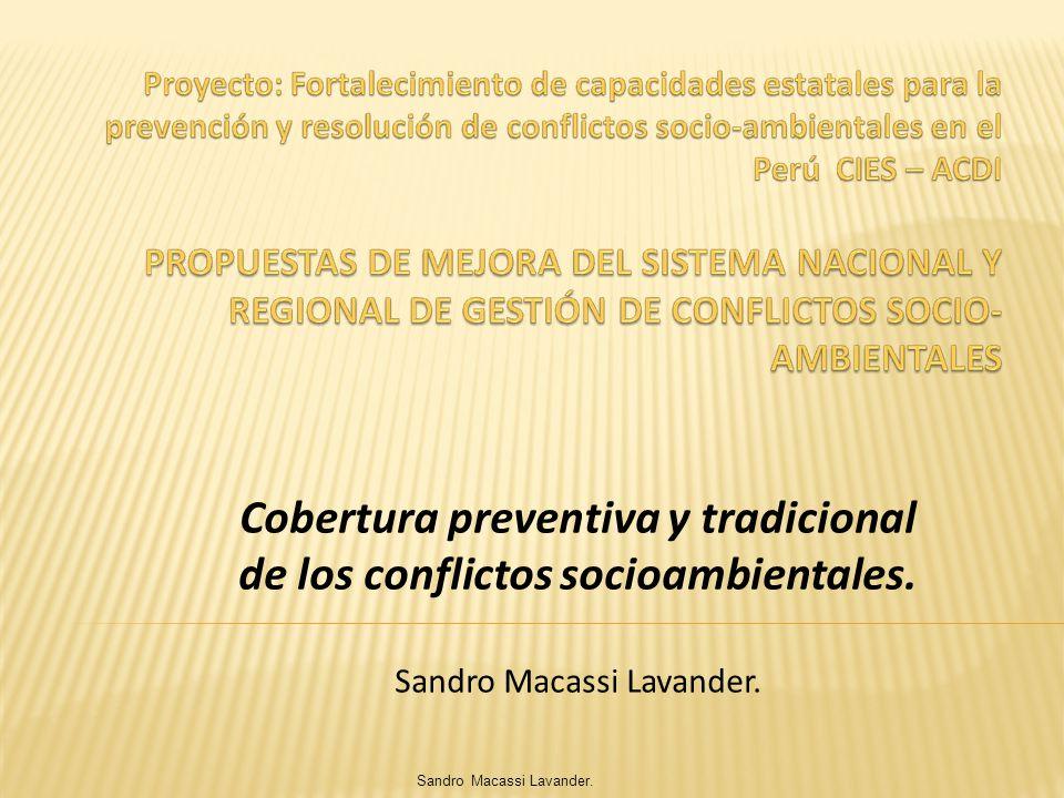 Sandro Macassi Lavander. Cobertura preventiva y tradicional de los conflictos socioambientales. Sandro Macassi Lavander.