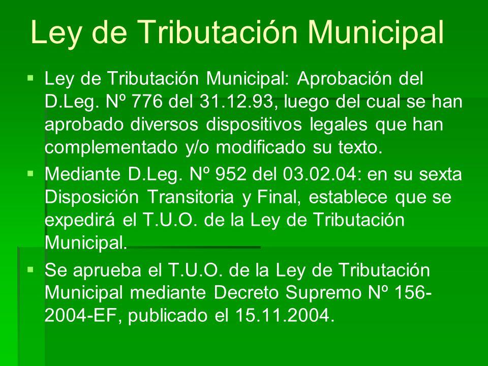 Ley de Tributación Municipal Ley de Tributación Municipal: Aprobación del D.Leg.