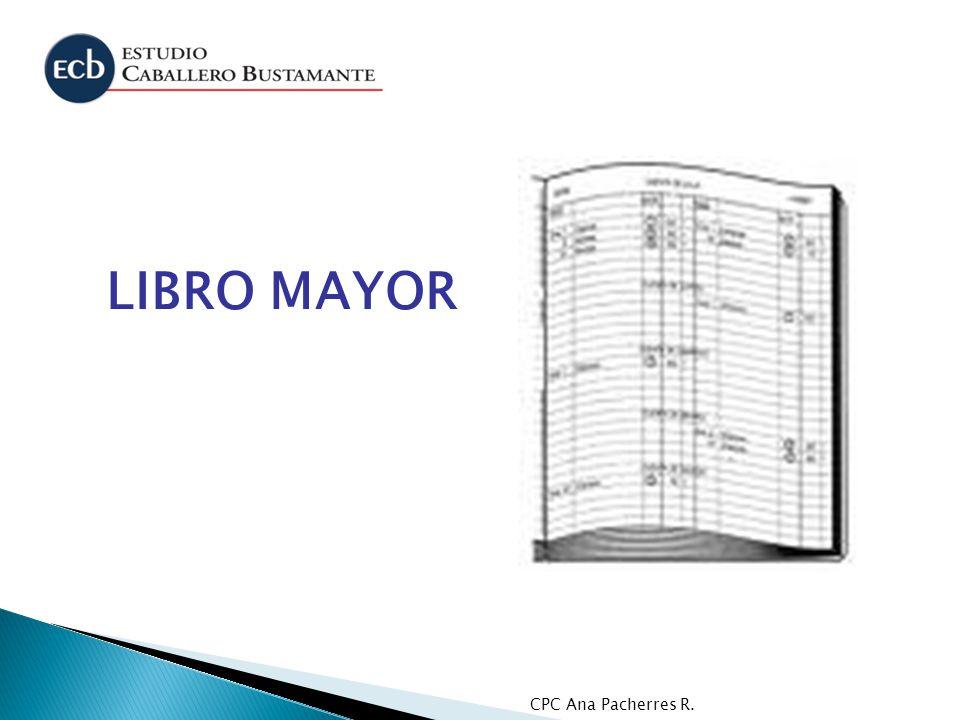 CPC Ana Pacherres R. LIBRO MAYOR