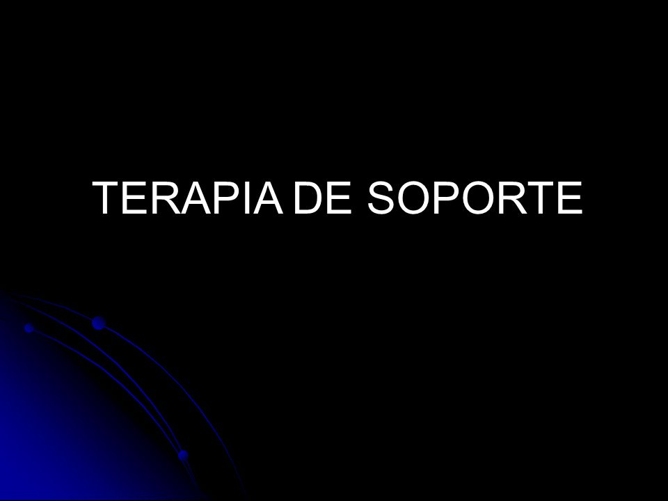TERAPIA DE SOPORTE