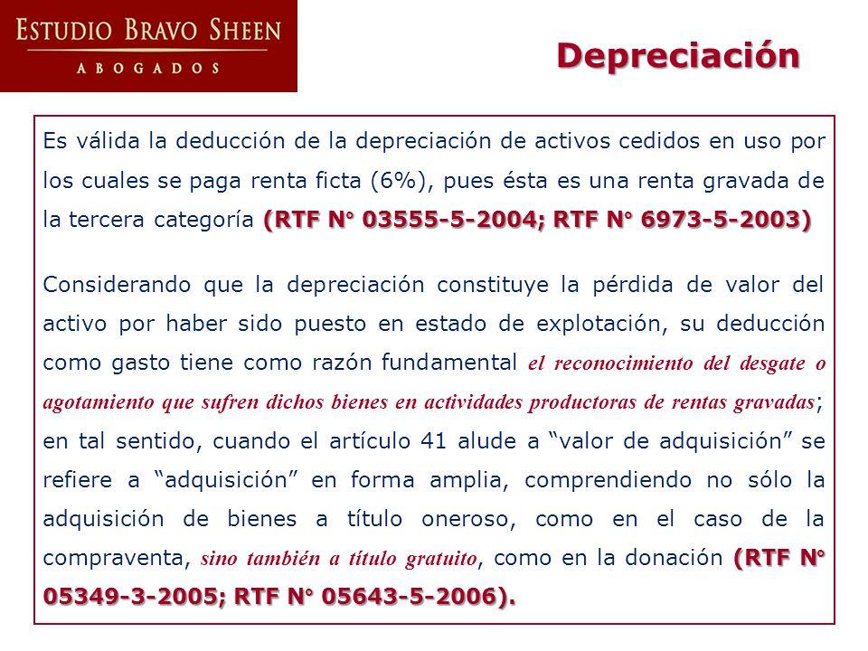 (RTF N° 03555-5-2004; RTF N° 6973-5-2003) Es válida la deducción de la depreciación de activos cedidos en uso por los cuales se paga renta ficta (6%),